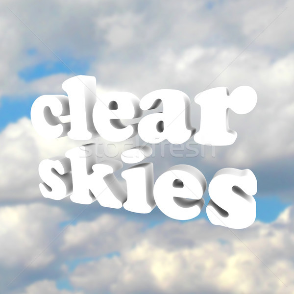 Clear Skys Word Open Blue Sky Clouds Stock photo © iqoncept
