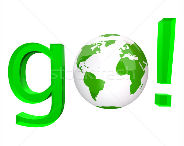 Go - Green Word and White Globe Stock photo © iqoncept