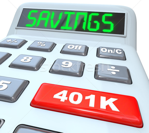 Savings Word Calculator 401K Button Retirement Future Stock photo © iqoncept