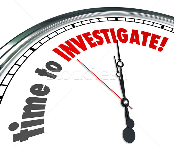 Time to Investigate Words on Clock Look Research Answers Stock photo © iqoncept