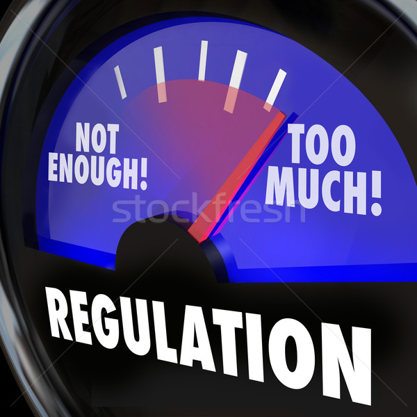 Stock photo: Too Much or Not Enough Regulation Gauge Measuring Rules Level