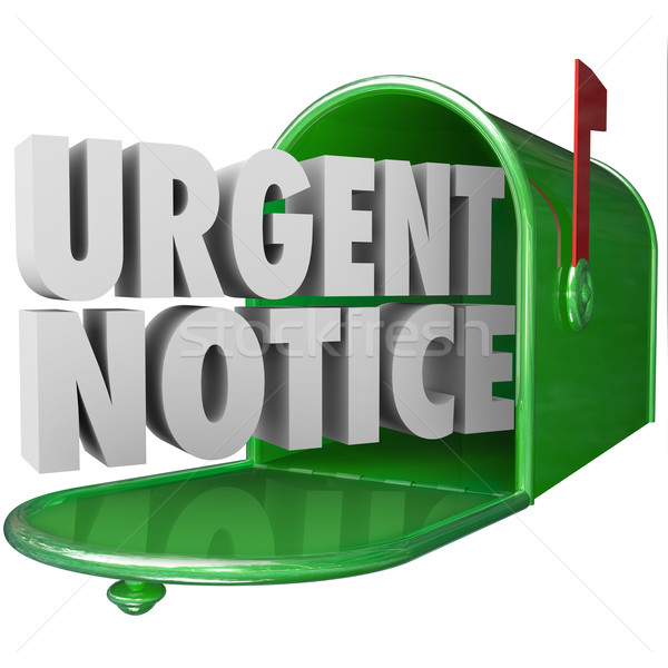 Urgent Notice Mail Critical Important Information Message Mailbo Stock photo © iqoncept
