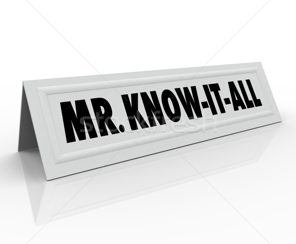 Mr Know-It-All Words Name Tent Card Expert Knowledge Smart Guest Stock photo © iqoncept