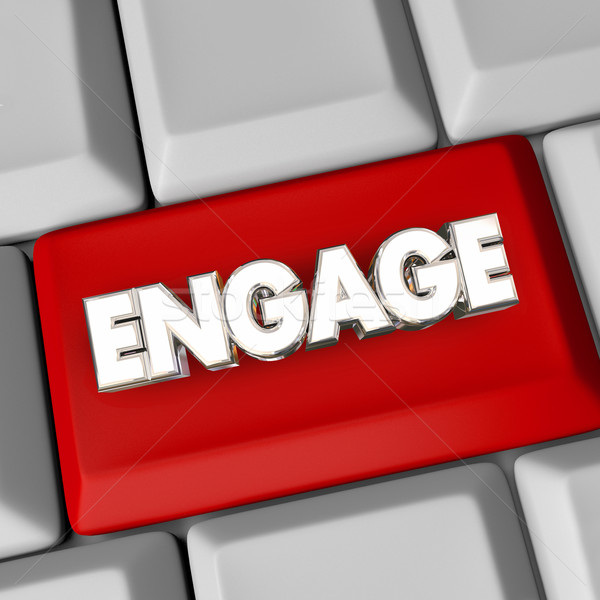 Engage Computer Keyboard Button Action Get Involved Word 3d Illu Stock photo © iqoncept