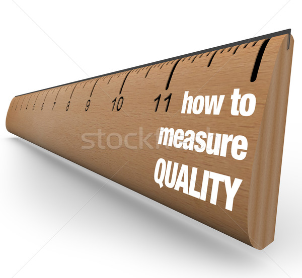 Ruler - How to Measure Quality Improvement Process Stock photo © iqoncept