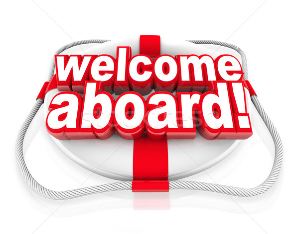 Welcome Aboard Words Life Preserver Naval Initiation Greeting Stock photo © iqoncept