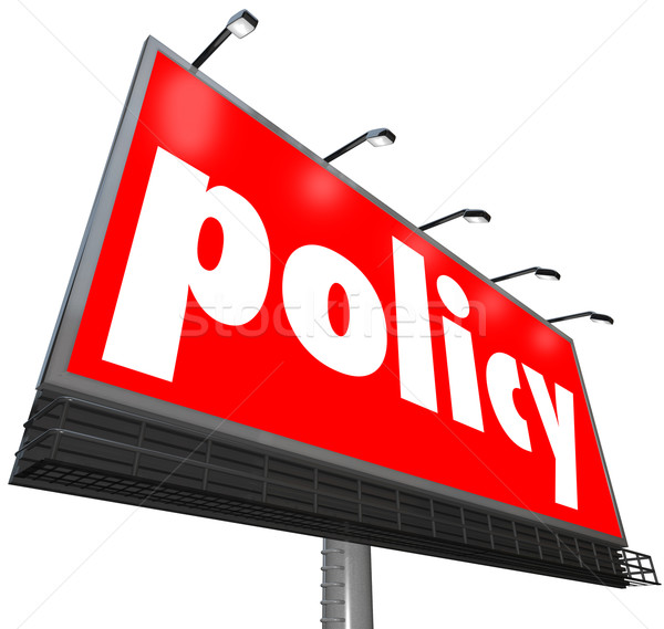 Policy Word Billboard Sign Following Rules Compiance Guidelines Stock photo © iqoncept