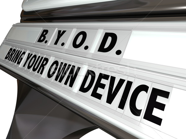 BYOD Bring Your Own Device Sign Workplace Job Policy Stock photo © iqoncept