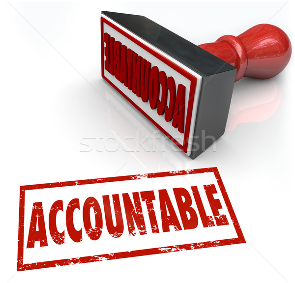 Accountable Stamp Assigning Responsibility Credit Blame Stock photo © iqoncept