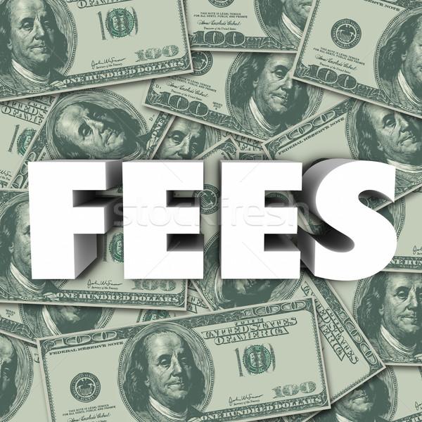 Vergoedingen woord geld boete kosten prijs Stockfoto © iqoncept