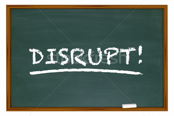 Disrupt Change Rethink Word Disruption Chalk Board 3d Illustrati Stock photo © iqoncept