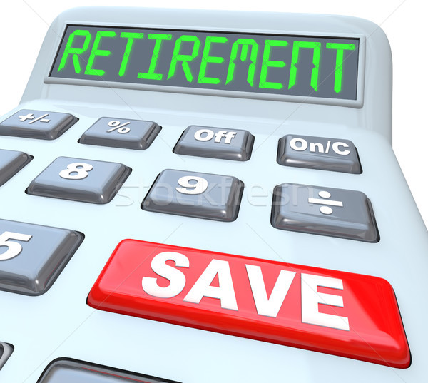 Save for Retirement Words on Calculator Financial Security Stock photo © iqoncept