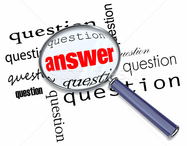 Questions and Answers - Magnifying Glass on Words Stock photo © iqoncept