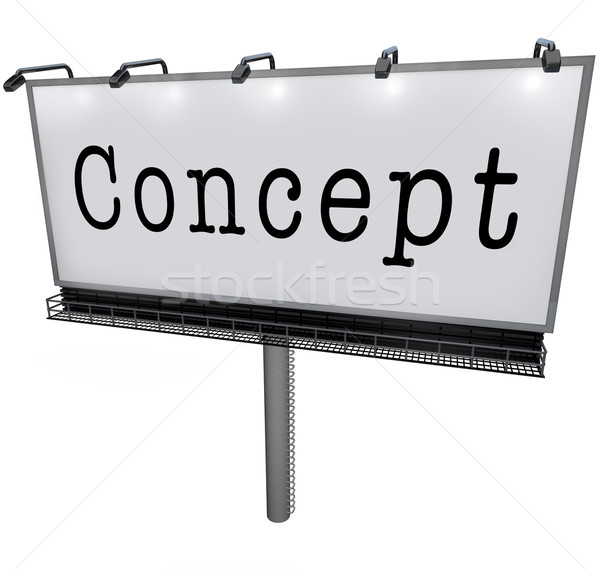 Concept Word Billboard Sign Idea Sharing Advertise Stock photo © iqoncept