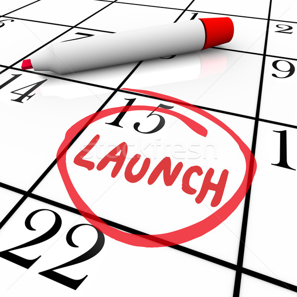 Launch Word Circled Calendar Debut New Product Stock photo © iqoncept