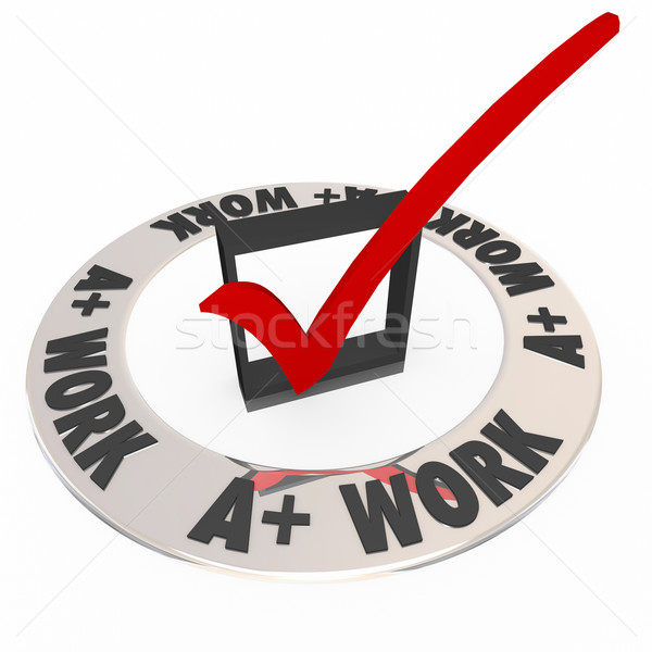 A Plus Work Words Check Mark Box Ring Great Job Stock photo © iqoncept