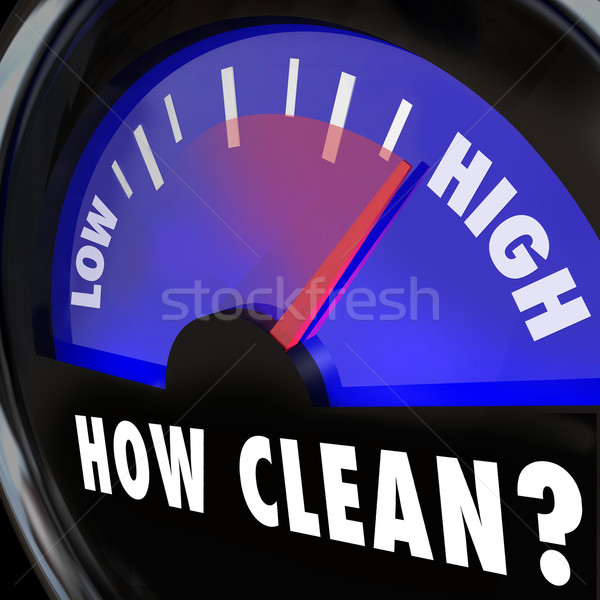 How Clean Words on Gauge Measuring Cleanliness Level Inspection Stock photo © iqoncept