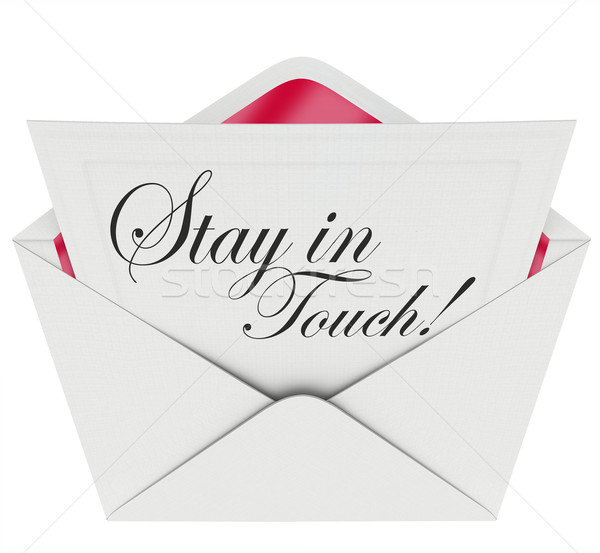 Stay in Touch Letter Communication Keeping Updated Stock photo © iqoncept