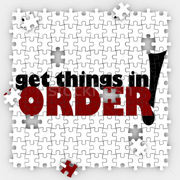 Get Things in Order Puzzle Pieces Organize Your Life or Work Stock photo © iqoncept