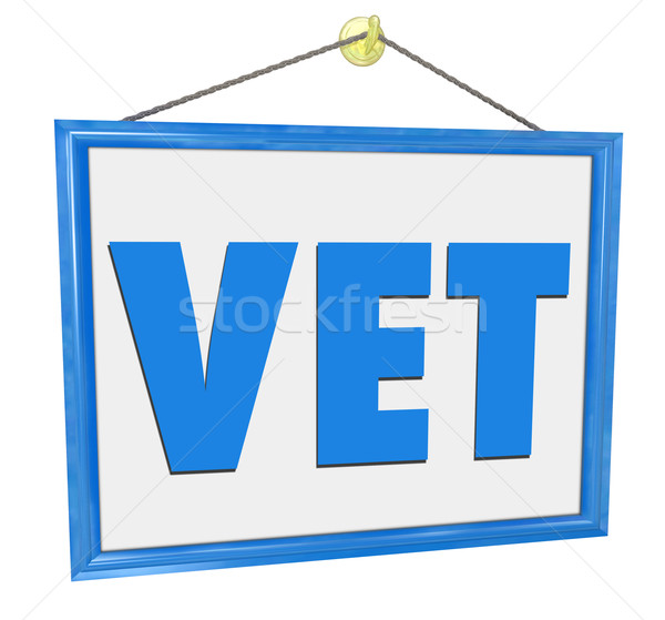 Veterinarian Clinic Medical Office Animal Pet Doctor Sign Stock photo © iqoncept