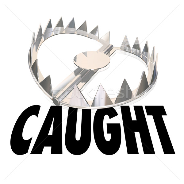 Caught Word Steel Bear Trap Catch Capture Criminal  Stock photo © iqoncept