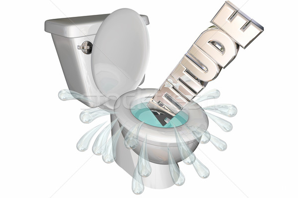 Bad Attitude Word Flushed Down Toilet 3d Illustration.jpg Stock photo © iqoncept