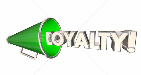 Loyalty Bullhorn Megaphone Audience Customer Word 3d Illustratio Stock photo © iqoncept