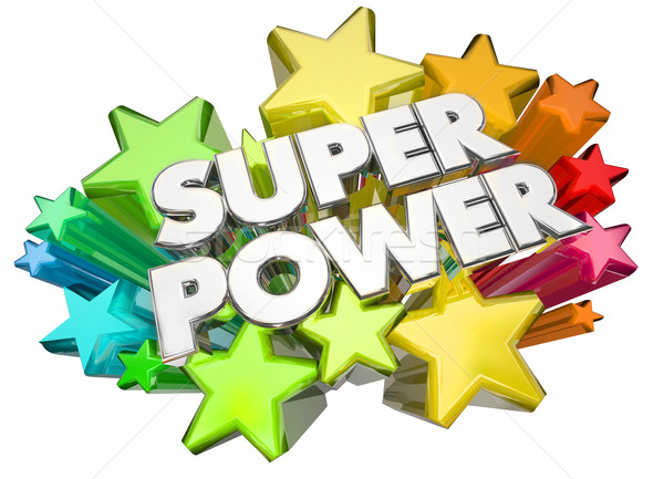 Super Power Hero Strength Words Stars 3d Illustration Stock photo © iqoncept
