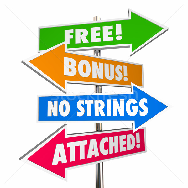 Free Bonus No Strings Attached Signs Words 3d Illustration Stock photo © iqoncept
