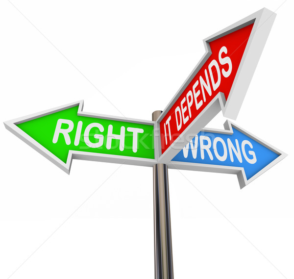 Right Wrong It Depends - 3 Colorful Arrow Signs Stock photo © iqoncept