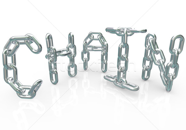 Chain Word in Metal Links Connected Together Team Process Stock photo © iqoncept