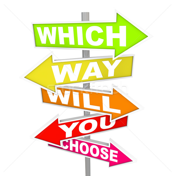 Questions on Arrow SIgns - Which Way Will You Choose? Stock photo © iqoncept