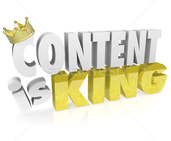 Content is King Quote Saying 3D Letters Crown Online Value Stock photo © iqoncept