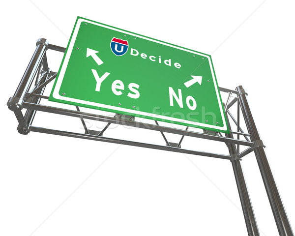Freeway Sign - Decision - Yes or No  Stock photo © iqoncept