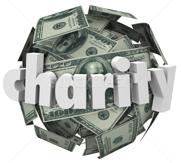 Charity Money Ball Fundraiser Hundred Dollar Sphere Stock photo © iqoncept