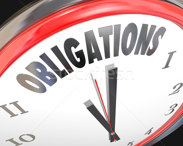 Obligations Word Clock Face Dealine Time Countdown Meet Responsi Stock photo © iqoncept