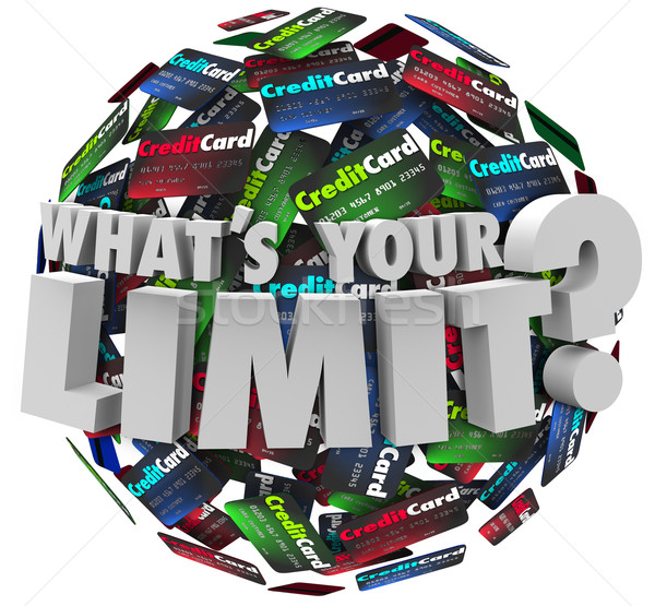 What's Your Limit 3d Words Credit Card Account Line Over Extende Stock photo © iqoncept