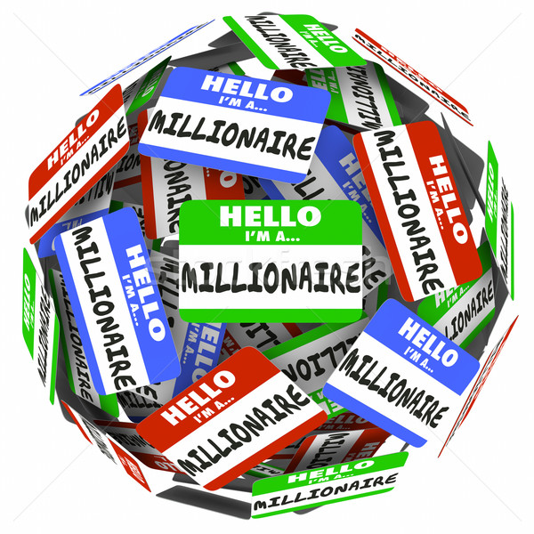 Hello I'm a Millionaire Nametag Sticker Sphere Earn Money Rich W Stock photo © iqoncept