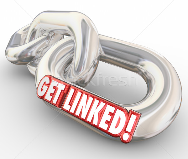 Get Linked 3d Red Word Chain Links Connected Network Stock photo © iqoncept