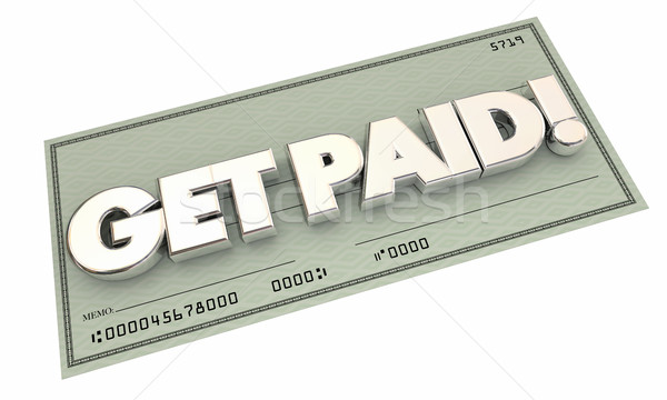 Get Paid Check Money Payment Earning Income 3d Illustration Stock photo © iqoncept