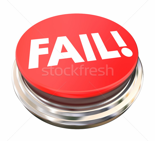 Fail Red Button Press Light Rejection Failure 3d Illustration Stock photo © iqoncept