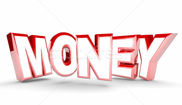 Money Cash Earning Inome Profit Word 3d Illustration Stock photo © iqoncept