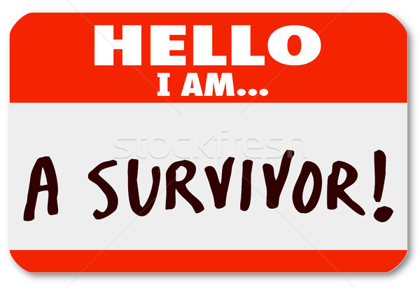 Hello I Am a Survivor Nametag Surviving Disease Perseverance Stock photo © iqoncept