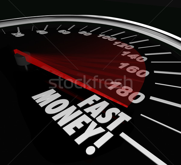 Fast Money Speedometer Earning Income Quick Rich Wealth Stock photo © iqoncept