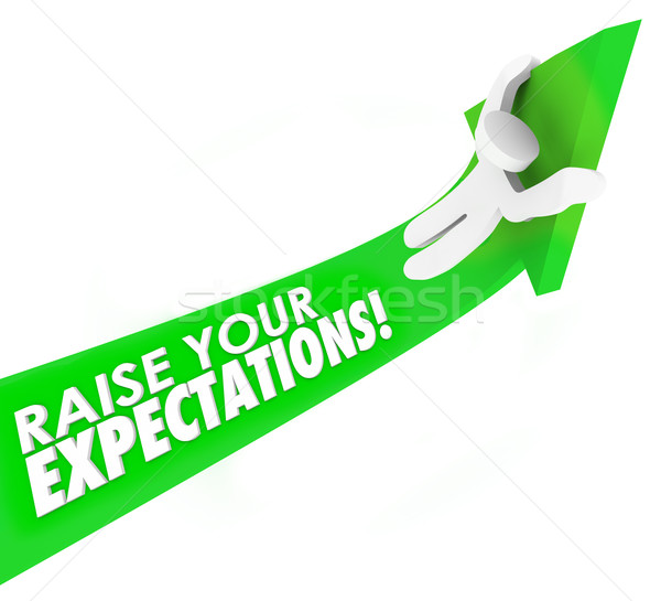 Raise Your Expectations Man Riding Arrow Up Higher Goal Results  Stock photo © iqoncept