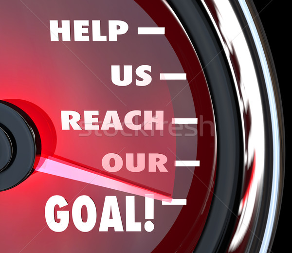 Stock photo: Help Us Reach Our Goal Speedometer Fundraiser Support