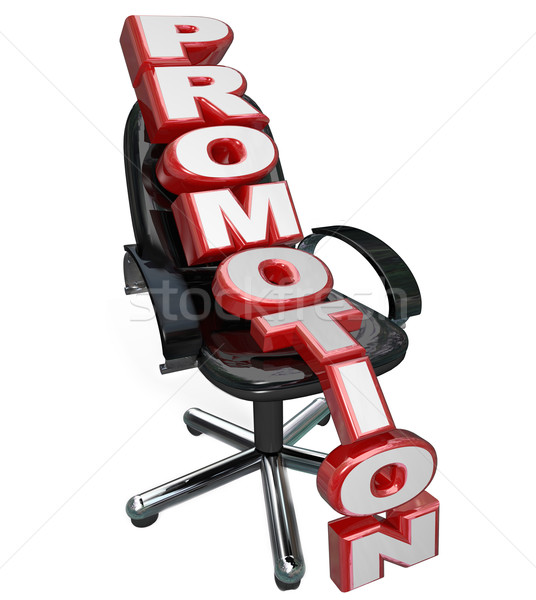 Promotion Word Office Chair New Job Reponsibility Opportunity Stock photo © iqoncept