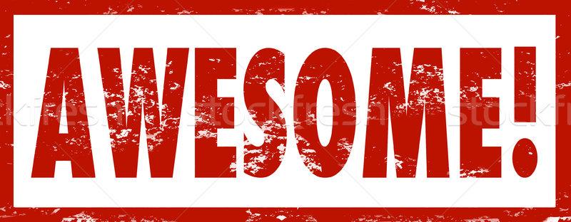 устрашающий штампа слово красный утверждение чернила Сток-фото © iqoncept