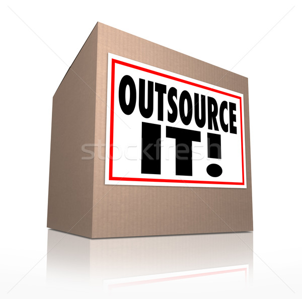 Stock photo: Outsource It Words Cardboard Box Shipping Jobs Labor Workforce