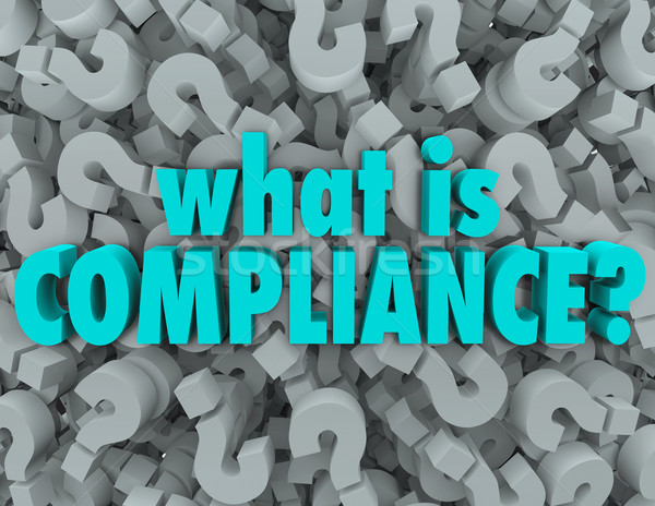 What is Compliance Words Question Mark Background Stock photo © iqoncept